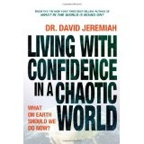Living with Confidence in a Chaotic World (Hardcover)By David Jeremiah