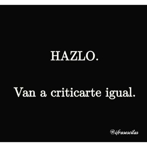 "492 Likes, 6 Comments - Frases | Phrases | Quotes (@ifrasescitas) on Instagram: ""HAZLO. #Quotes #iFrasesCitas #Frases @ifrasescitas"""