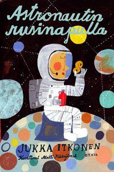 Astronautin rusinapulla - Kirjat - Otava