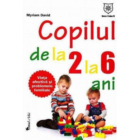 Copilul de la 2 la 6 ani (ed. tiparita)