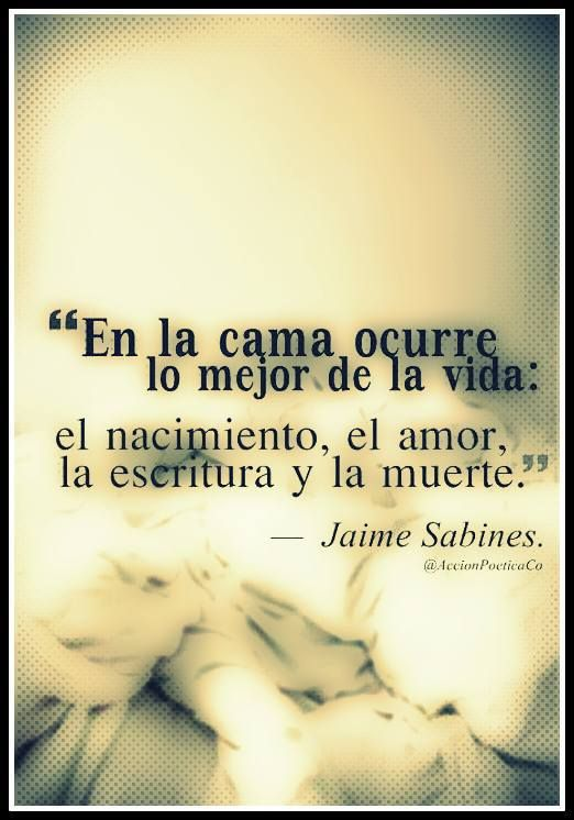 Jaime Sabines Frases Buscar Con Google Sabines Love Book