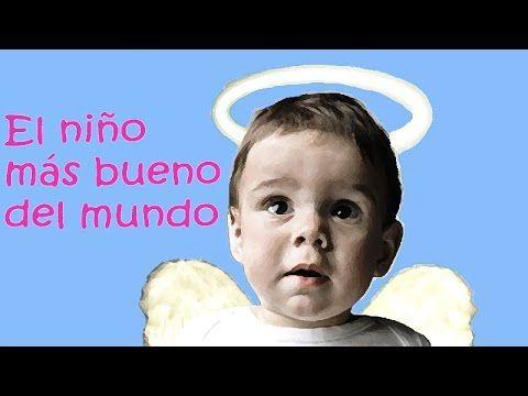 El niño más bueno del mundo - Mauricio Paredes - Cuentos infantiles