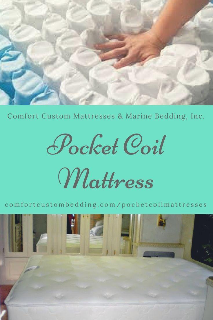 Pocket Coil Mattress offered at Comfort Custom Mattresses & Marine Bedding, Inc