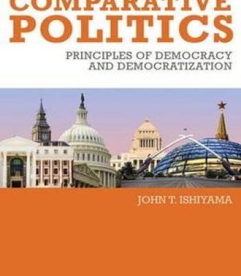 Comparative Politics: Principles Of Democracy And Democratization PDF