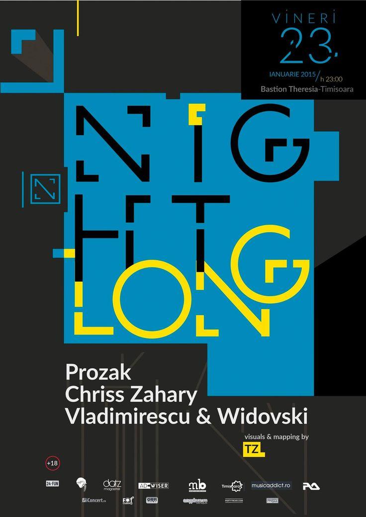 Event poster made for NighTLonG  ProzaK, Chriss Zahary, Vladimirescu & Widovski @Bastion Theresia -  Zambara - Timisoara, Romania. #ADwiser