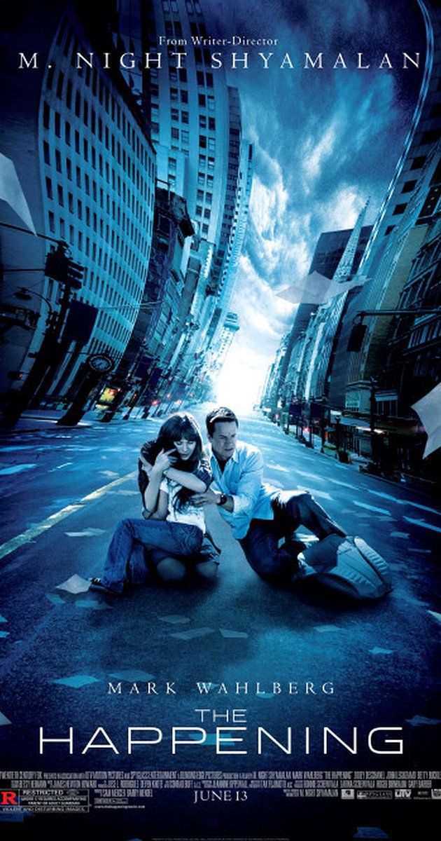 Directed by M. Night Shyamalan. With Mark Wahlberg, Zooey Deschanel, John Leguizamo, Ashlyn Sanchez. A science teacher, his wife, and a young girl struggle to survive a plague that causes those infected to commit suicide.