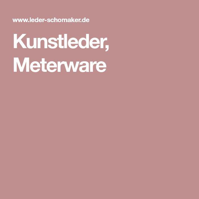 Kunstleder, Meterware