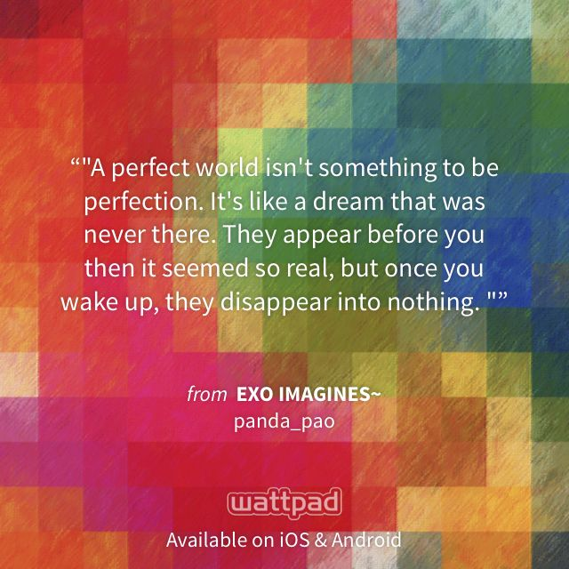 """I'm reading """"EXO IMAGINES~"""" on #Wattpad. http://wattpad.com/54966354?utm_source=ios&utm_content=share_quote #fanfiction #quote"""