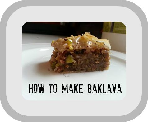 how to make baklava. need this now becuz my sis-in-law is 600 miles away