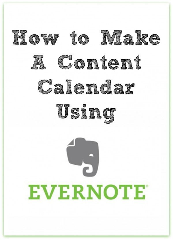 How to Make a Content Calendar using Evernote