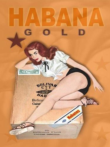HABANA GOLD Cuban Cigar Cuba Vintage-Style Pinup Girl Poster Art Print 18x24 by Havana Mike, http://www.amazon.com/dp/B008B2FEPU/ref=cm_sw_r_pi_dp_bmHdqb06XNZSX