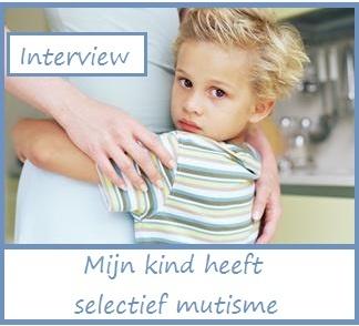 Mijn kind heeft selectief mutisme deel 2 - KlasvanjufLinda.nl - vol met leuke lesideeën en lesidee