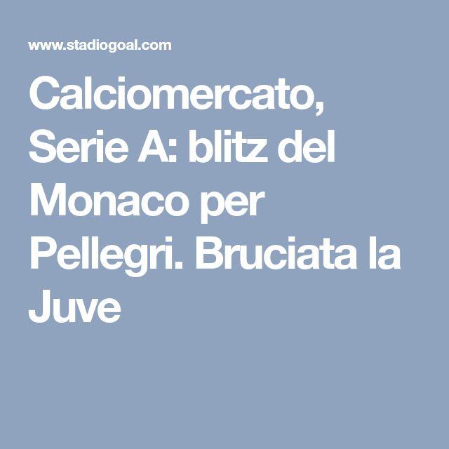Calciomercato, Serie A: blitz del Monaco per Pellegri. Bruciata la Juve