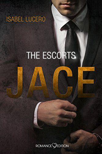 The Escorts: JACE von Isabel Lucero
