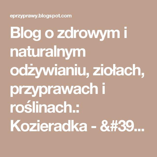 Blog o zdrowym i naturalnym odżywianiu, ziołach, przyprawach i roślinach.: Kozieradka - ''zioło dla kulturystów'' , na włosy, cerę i...powiększenie piersi !