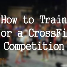Do a crossfit competition. Even if its at home. I'm just competing against myself. Just want to be able to say I've done it. How to train for a CrossFit competition