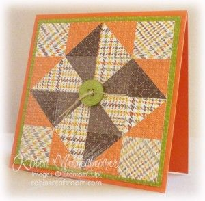 handmade quilt card ... Fall colors ... some plaid ... like the dark brown for the pinwheel ... Stampin' Up!