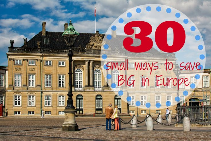 30 ways to save money in #Europe while traveling that you might not have thought of yet. #travel