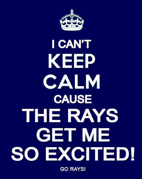 Tampa Bay Rays - I just can't Keep Calm!