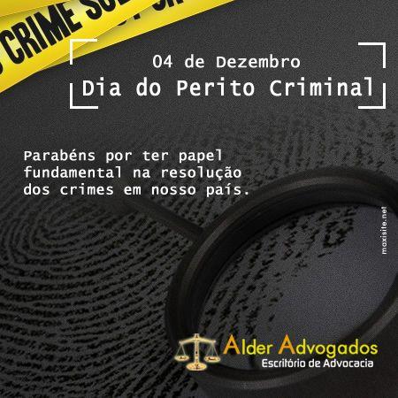 Dia do Perito Criminal - Alder Advogados