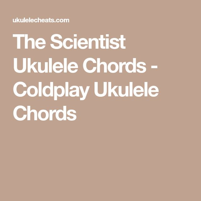 how to play the scientist on ukulele