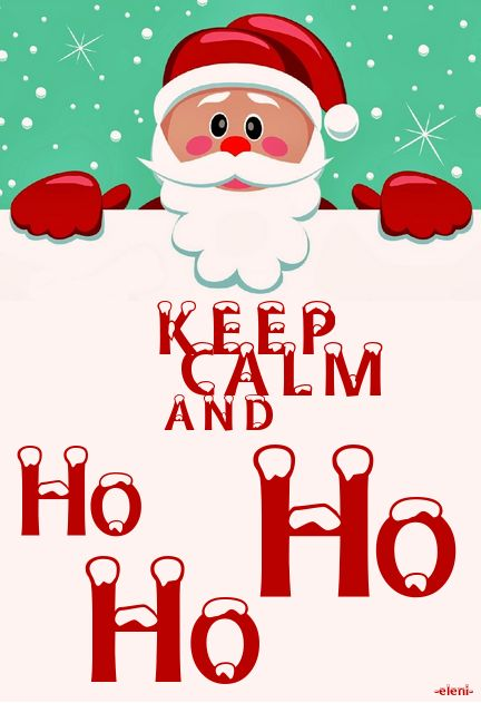 KEEP CALM AND HO HO HO - created by eleni (Christmas Specials)