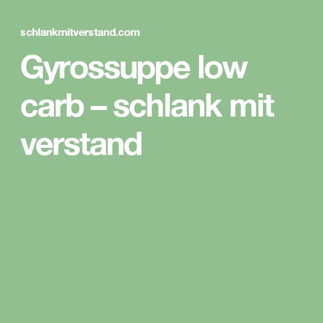 Gyrossuppe low carb – schlank mit verstand