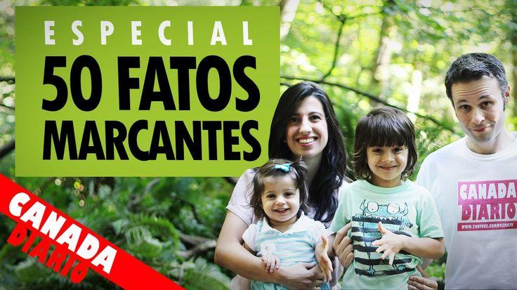 50 FATOS MARCANTES DO CANADÁ DIÁRIO