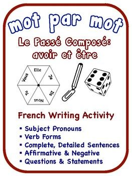"""French Pass Compos Writing Activities, avoir + tre verbs (6 Versions)""""Mot Par Mot""""If you would like to find resources to help your students write longer, more detailed sentences in French these activities are what you are looking for.  There are 6 individual writing activities that focus on the pass compos with avoir and tre verbs.Verbs included in these activities: manger, travailler, aller, rester, vendre, finir, couter, faire, entrer, tomber, rpondre, choisir, mettre, jouer, venir…"""
