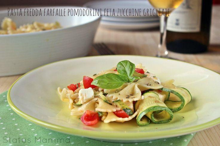 Pasta fredda farfalle pomodorini feta zucchine grigliate ricette estate blog cucinare foto tutorial blog primo freddo piatto