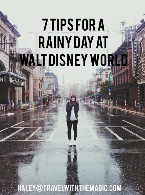 7 Tips for a rainy day at Walt Disney World - Travel with the Magic - Amy@TravelWithThe...