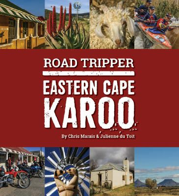 A road tripper's guide book to the Eastern Cape Karoo.
