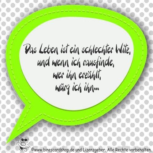 das Leben ist ein schlechter Witz ...  kostenlos zu versenden: http://www.ecards4u.de/karte.php?user=binescardsho&action=create&card=ver24.jpg