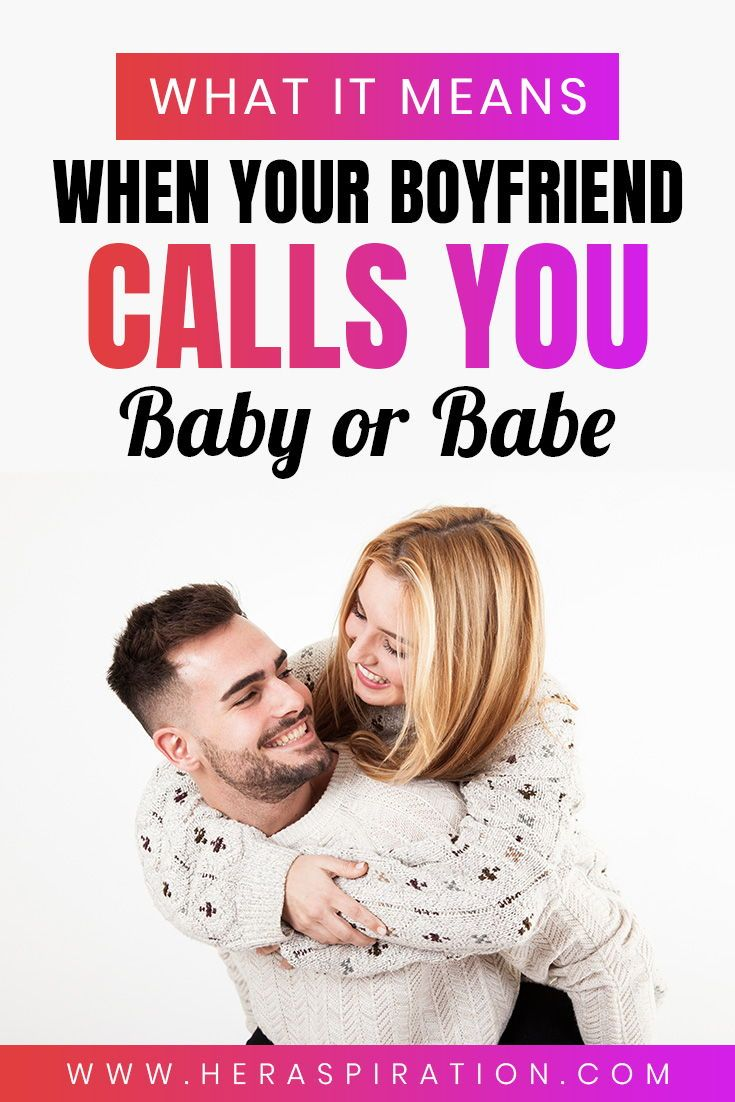 How Will Me And My Boyfriend Baby Look Like : boyfriend, Means, Boyfriend, Calls, Boyfriend,, Advice,, Healthy, Relationship