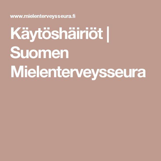 Käytöshäiriöt | Suomen Mielenterveysseura