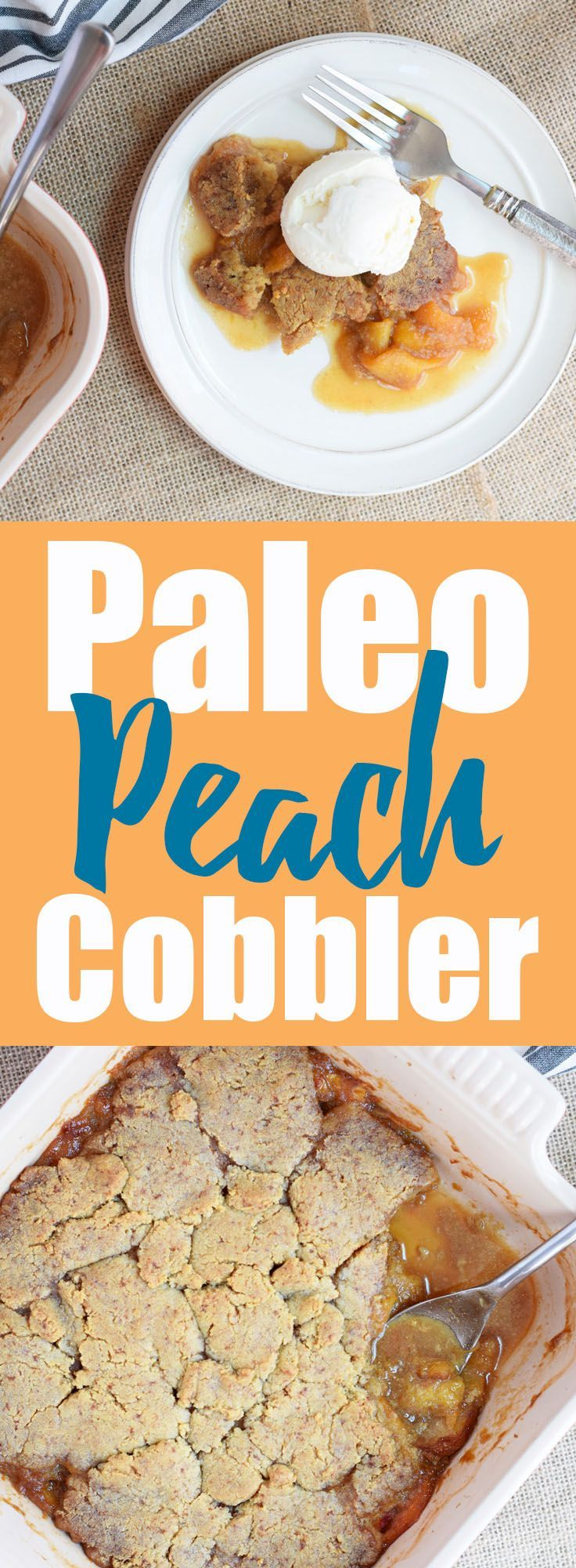 Easy Paleo Peach Cobbler from Living Loving Paleo! | paleo, dairy-free, refined sugar-free and gluten-free | This is a must make for your next summer party, you can use fresh or frozen peaches!