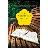 The Wednesday Sisters: A Novel (Paperback)By Meg Waite Clayton