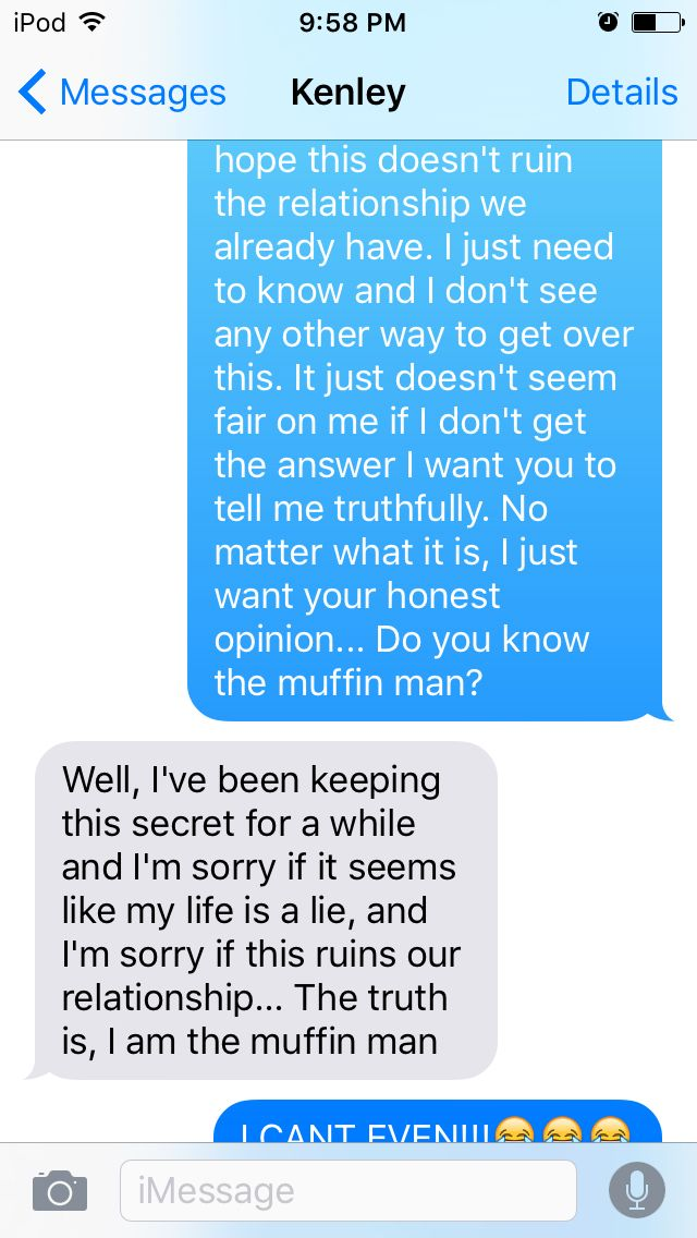 How my friend replied to the muffin man prank text. I AM CRYING FROM LAUGHING SO HARD!!