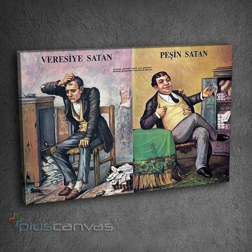 Veresiye Satan, Peşin Satan Tablo. Dekoratif, Duvarlarınıza Renk Katın. PC04279