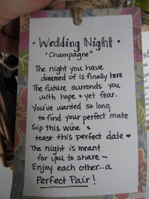"I love this!! Milestone Wine Basket. Bridal Shower- Give a basket containing several bottles of wine, each with a specific poem that relates to a milestone during the first few years of marriage.. i.e. ""Wedding Night"", ""First Fight"", ""First Anniversary"", ""First Dinner Party"", ""First Christmas Eve"", and ""First Baby"". Definitely doing this for the bride!"