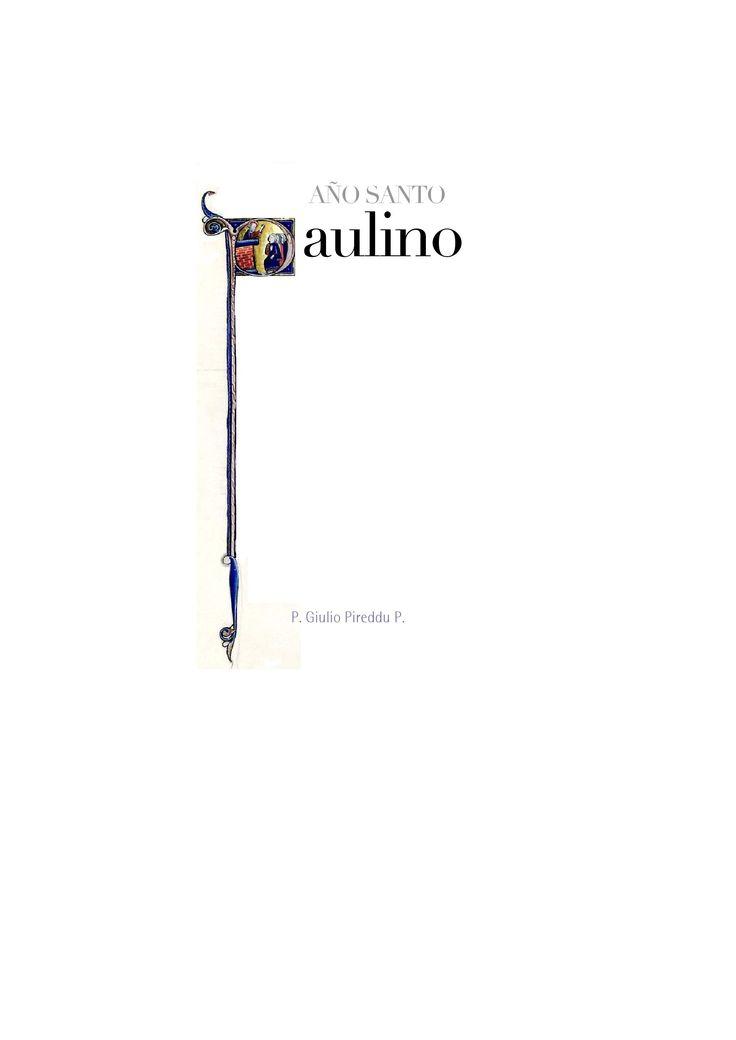 Pablo de Tarso  Texto preparado por P. Giulio Pireddu Pes para reunión Intercomunitaria 2008, y editado por José Raúl Montero.