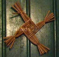 Traditionally, these crosses were woven on the feast of Imbolc, the festival of the pagan goddess Brigid, to mark the beginning of Spring.  Brigid of the Tuatha de Danaan, in Irish Celtic mythology, was known as a life-giving goddess which is why the beginning of Spring with the birth of new lambs and the flowers beginning to bloom again, was associated with her.