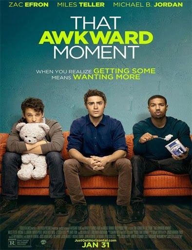Poster de That Awkward Moment (Las novias de mis amigos)