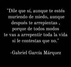 This quote optimizes that unique uncertainty when you are starting to fall for someone and you are unsure how to respond... frases de gabriel garcia marquez