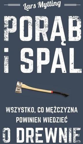 Porąb i spal - Książki