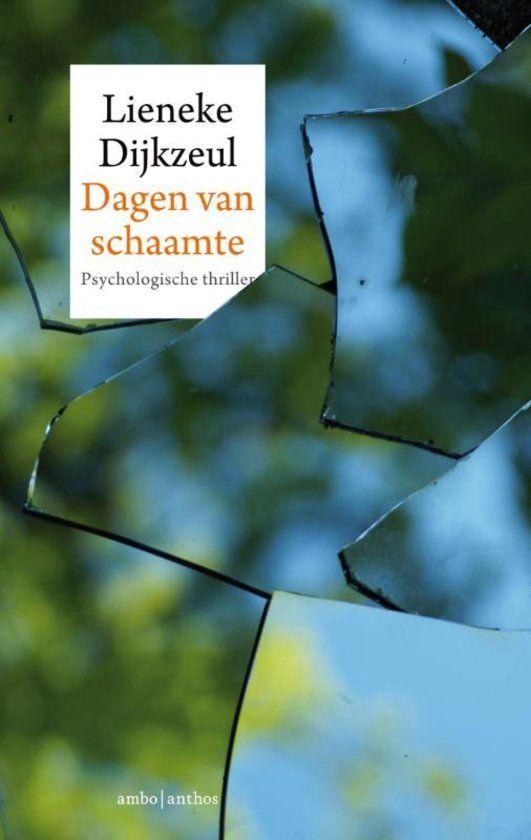 #boekperweek 58/52 Dagen van schaamte - Lieneke Dijkzeul