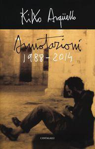 Foto Cover di Annotazioni (1988-2014), Libro di Kiko Argüello, edito da Cantagalli