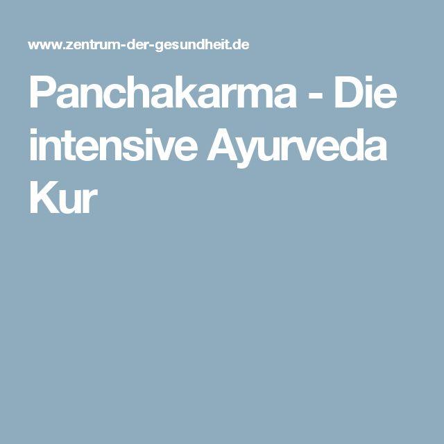 Panchakarma - Die intensive Ayurveda Kur