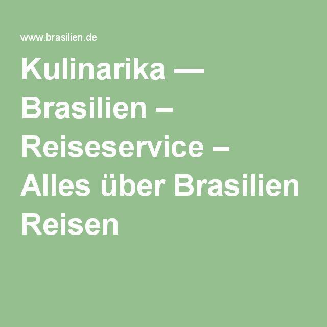 Kulinarika — Brasilien – Reiseservice – Alles über Brasilien Reisen