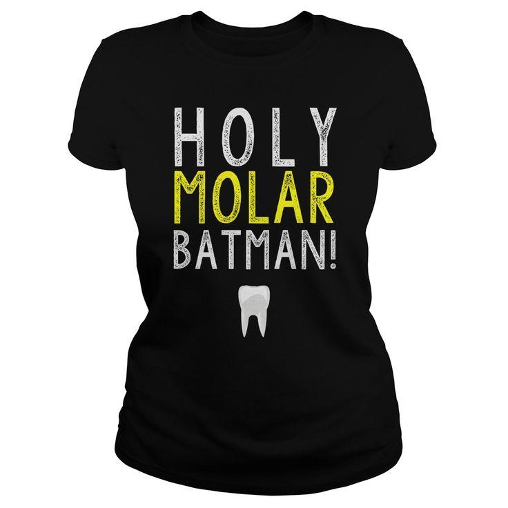Holy Molar Batman! - Dental Tee- This funny dental shirt is perfect for anyone who loves dentistry and Batman!